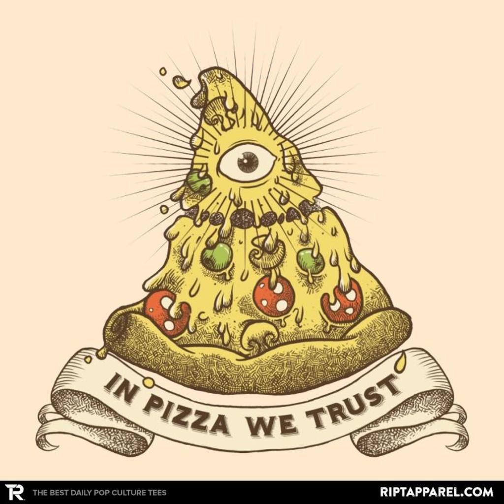 Ript: In Pizza We Trust