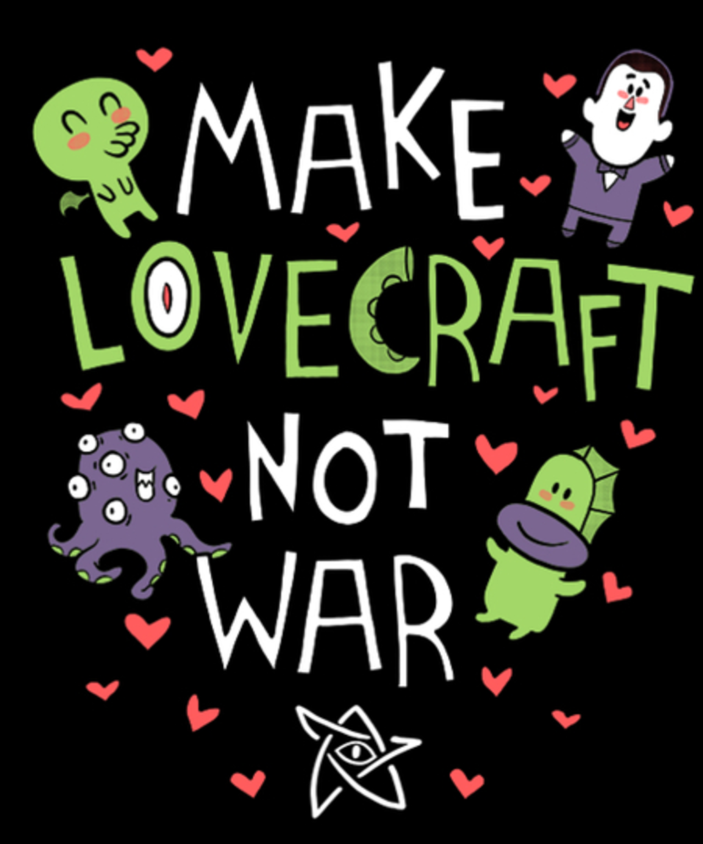 Qwertee: Make Lovecraft