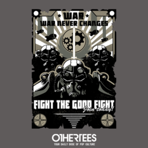 OtherTees: War Never Changes