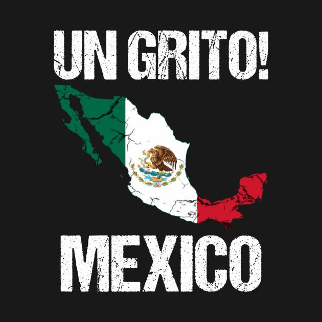 TeePublic: Un Grito Mexico