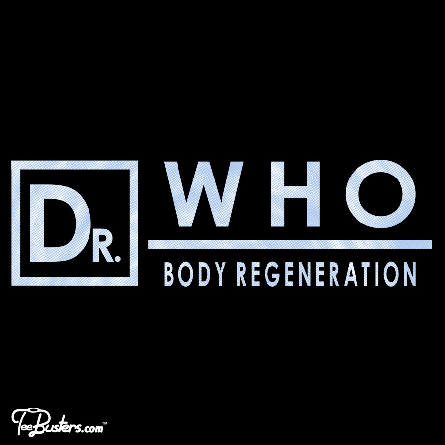 TeeBusters: Dr. Who - Body Regeneration