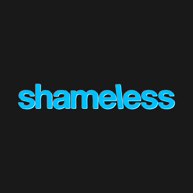 TeePublic: shameless