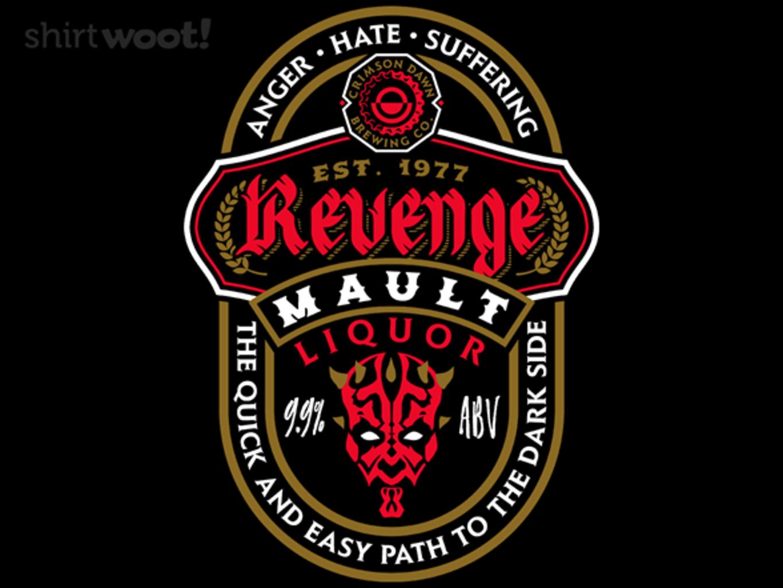 Woot!: Revenge Mault Liquor