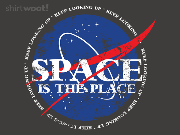 Woot!: Space Is The Place - $15.00 + Free shipping