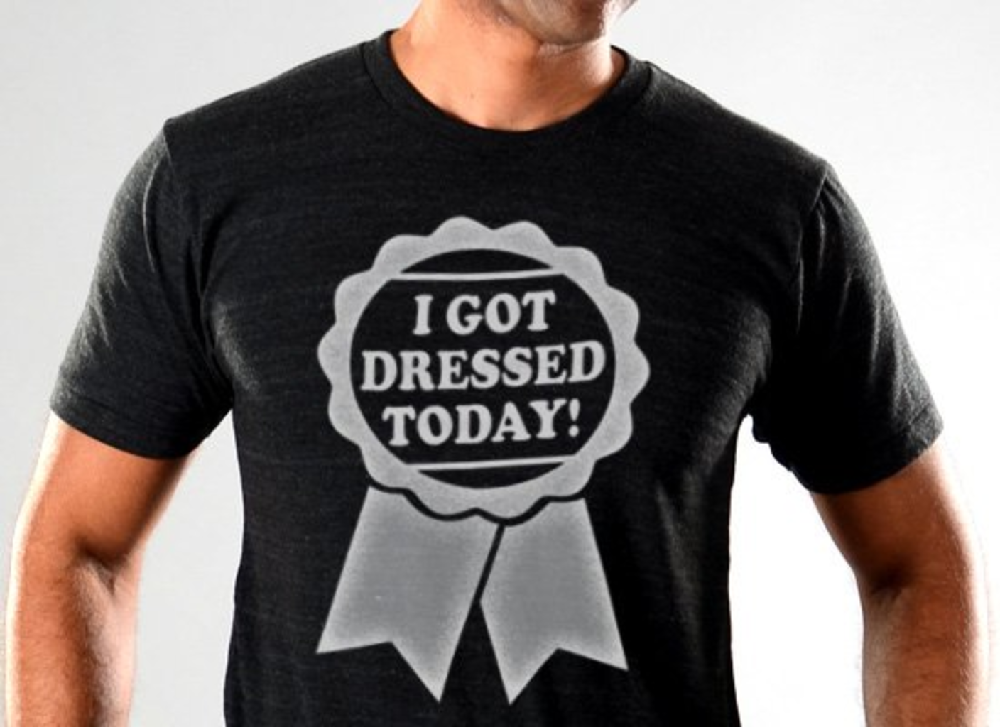 SnorgTees: I Got Dressed Today Limited Edition Tri-Blend