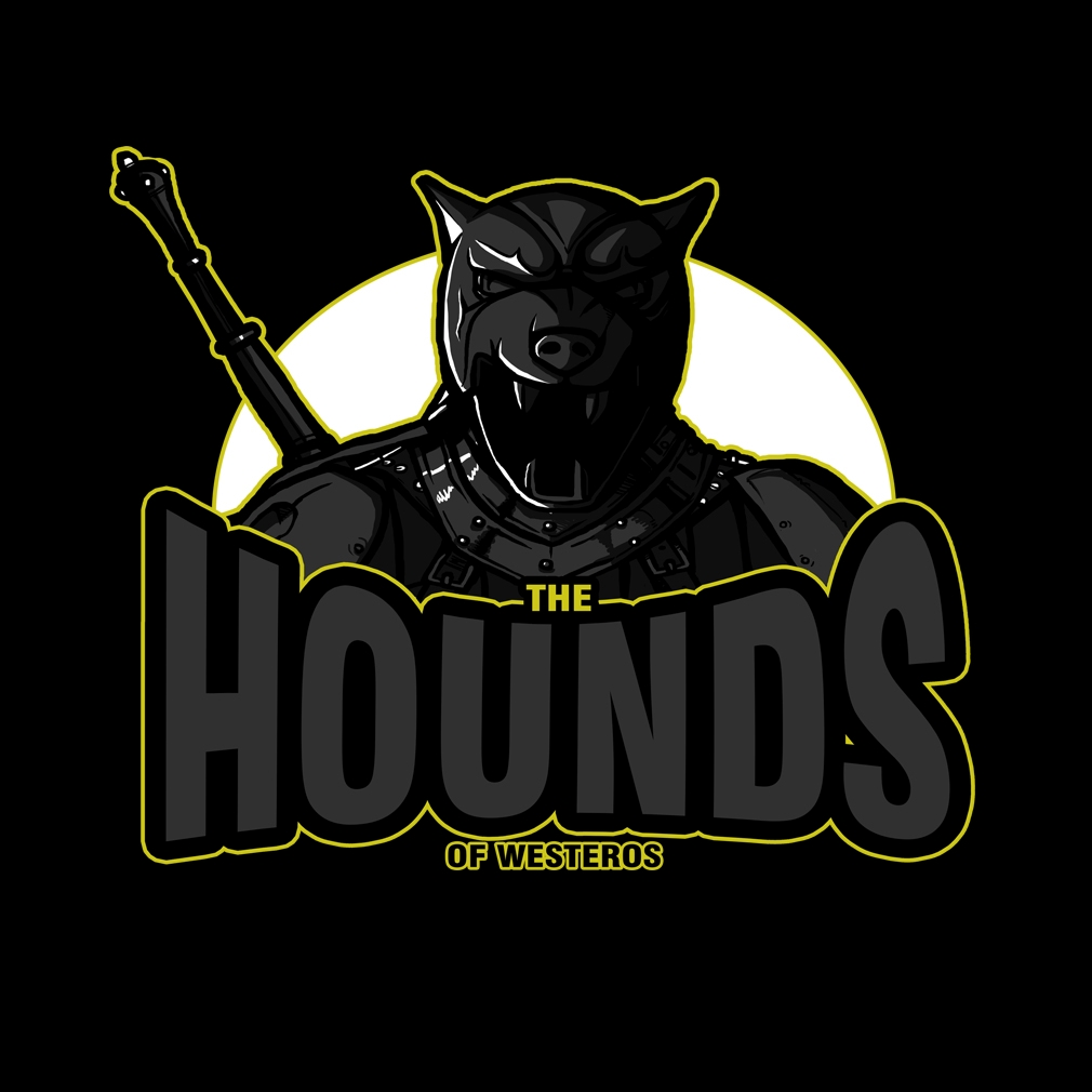 TeeTournament: The Hounds of Westeros