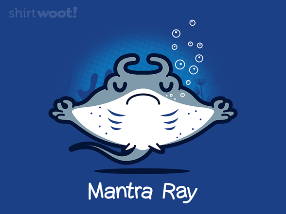 Woot!: Mantra Ray