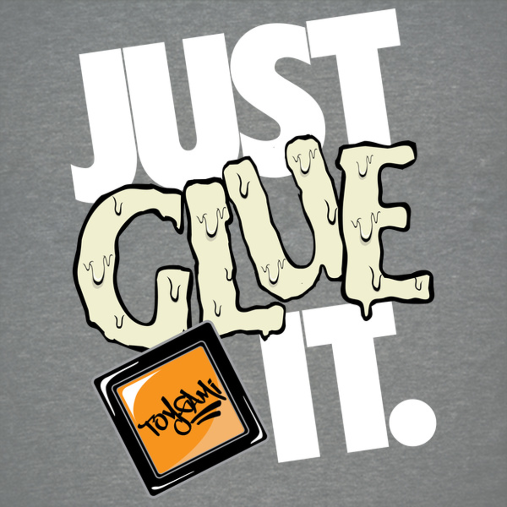NeatoShop: JUST GLUE IT