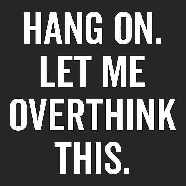 Textual Tees: Hang on let me overthink this
