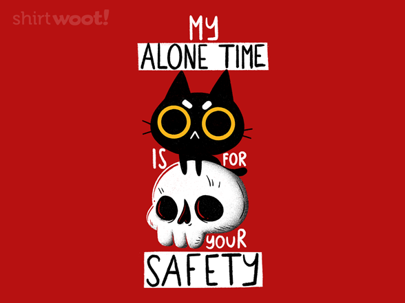 Woot!: For Your Safety