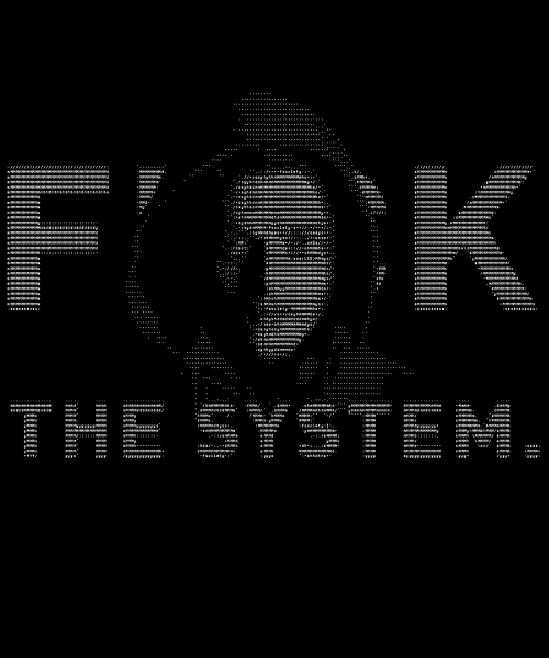 EnTeeTee: F THE SYSTEM