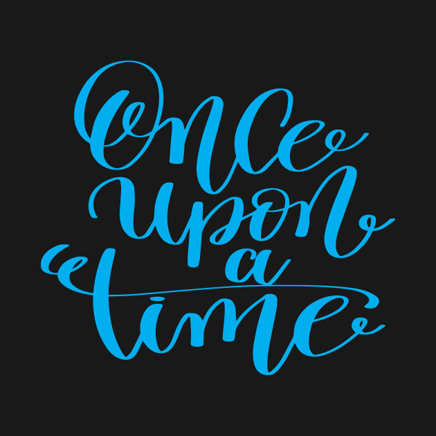 TeePublic: Once Upon A Time