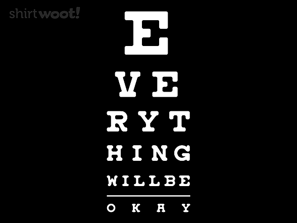 Woot!: Everything Will Be Okay