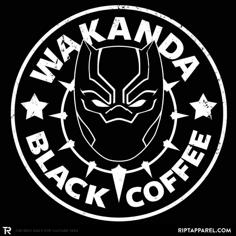 Ript: Wakanda Black Coffee