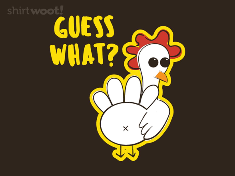 Woot!: Chickenbutt