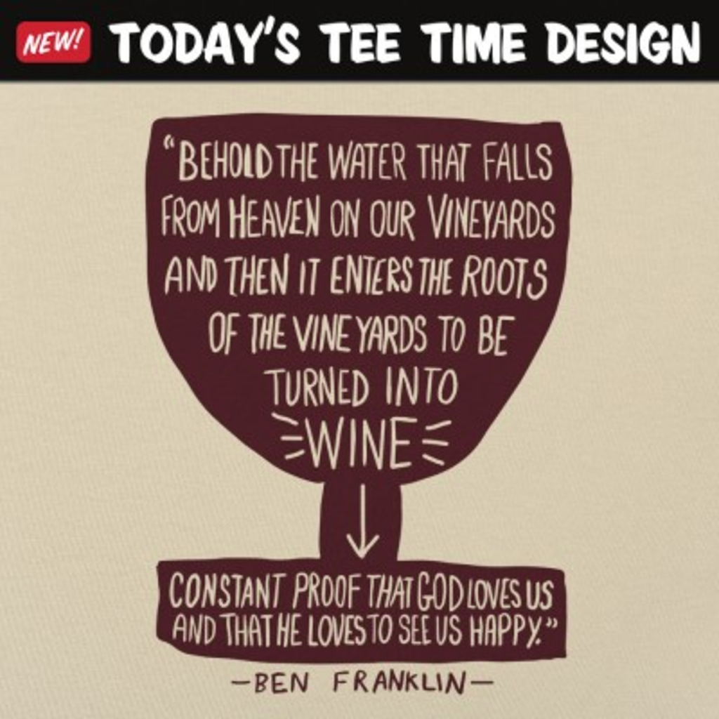 6 Dollar Shirts: Franklin Wine Quote