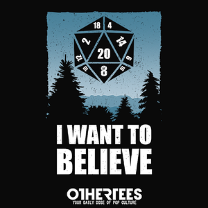OtherTees: Believe D20