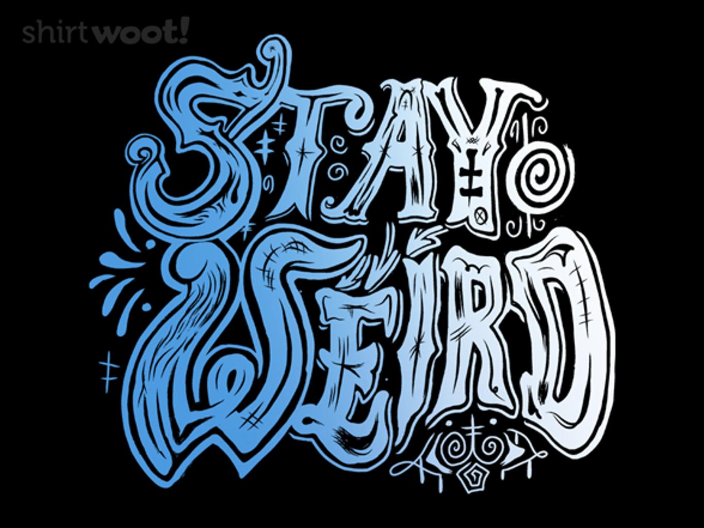Woot!: Stay Weird