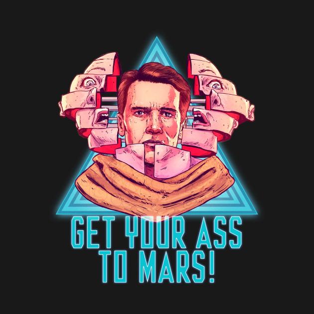 TeePublic: Get Your Ass To Mars!