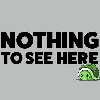 TeeTurtle: Nothing To See Here