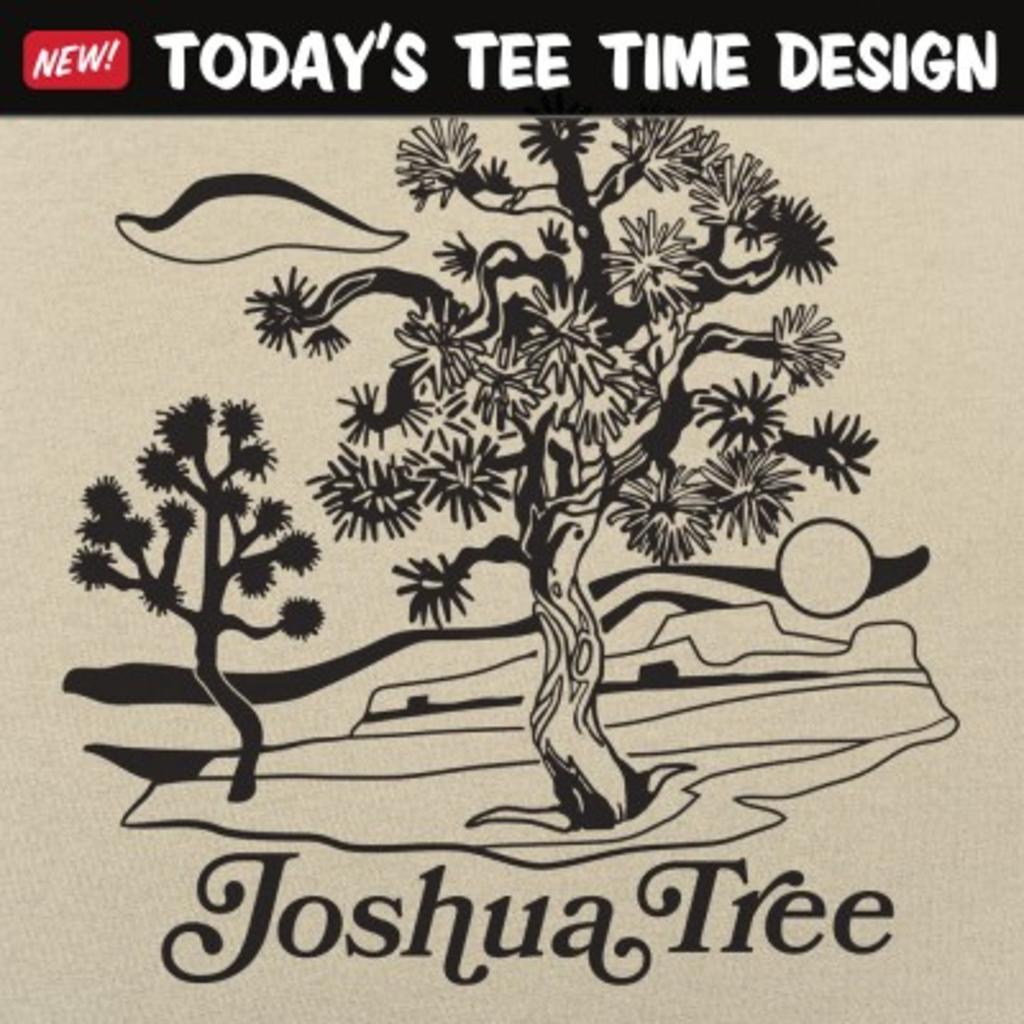 6 Dollar Shirts: Joshua Tree