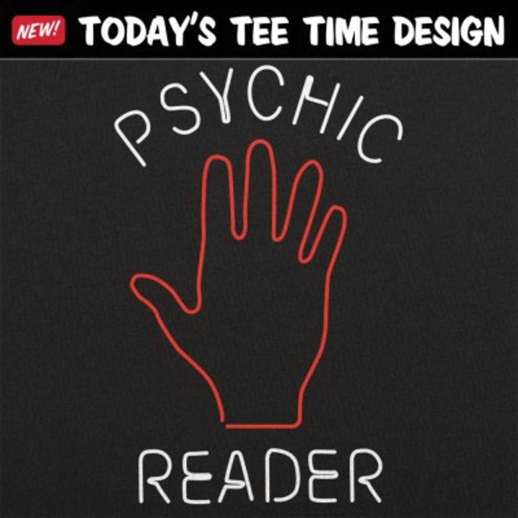 6 Dollar Shirts: Psychic Reader