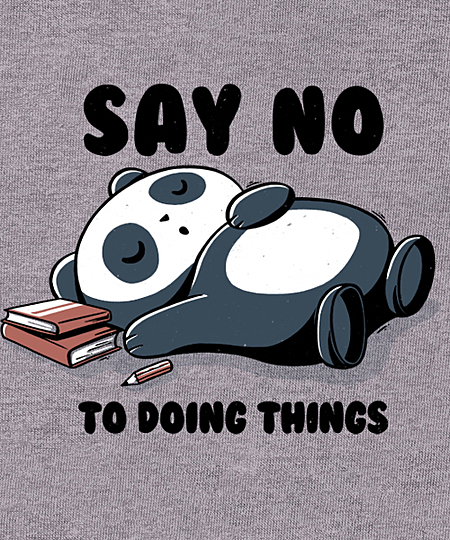 Qwertee: Say no to doing things