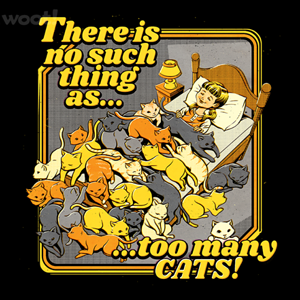 Woot!: There is No Such Thing as Too Many Cats