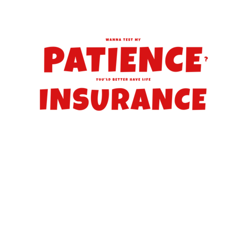 NeatoShop: Pacience Insurance RED