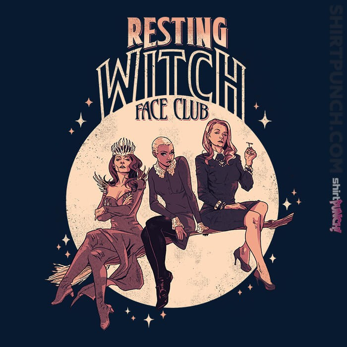 ShirtPunch: Resting Witch Face Club