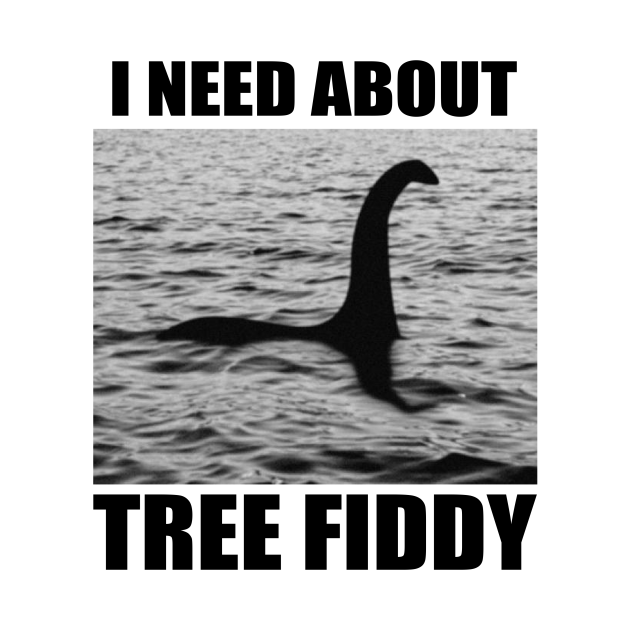 TeePublic: Tree Fiddy