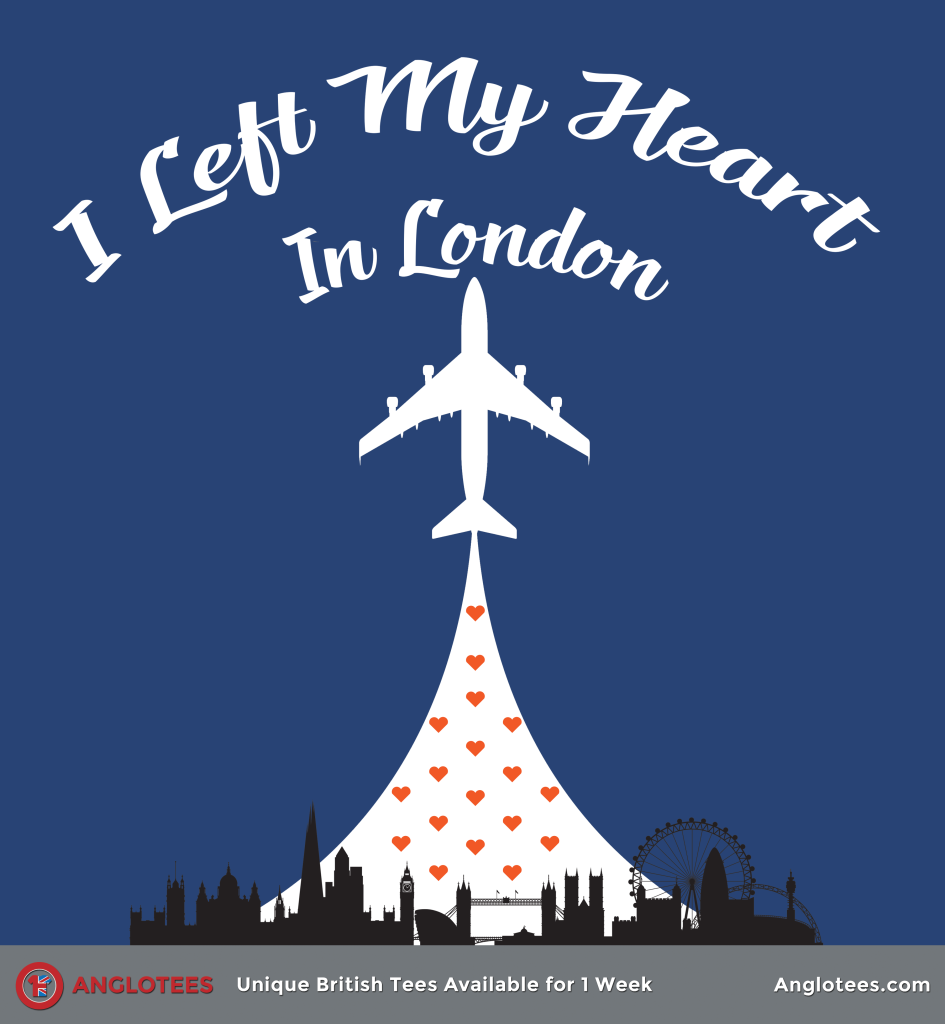 Anglotees: I Left My Heart in London