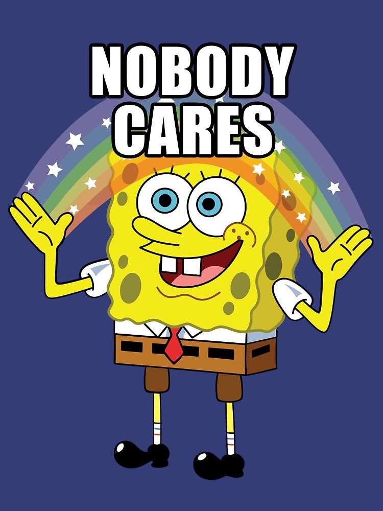 RedBubble: Spongebob Nobody Cares