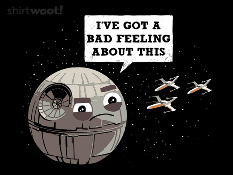 Woot!: I've Got a Bad Feeling