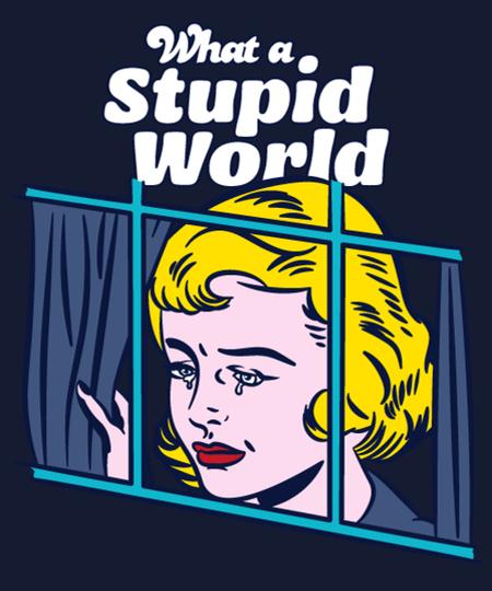 Qwertee: Stupid World