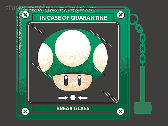 Woot!: In Case of Quarantine, Bring the Extra Life