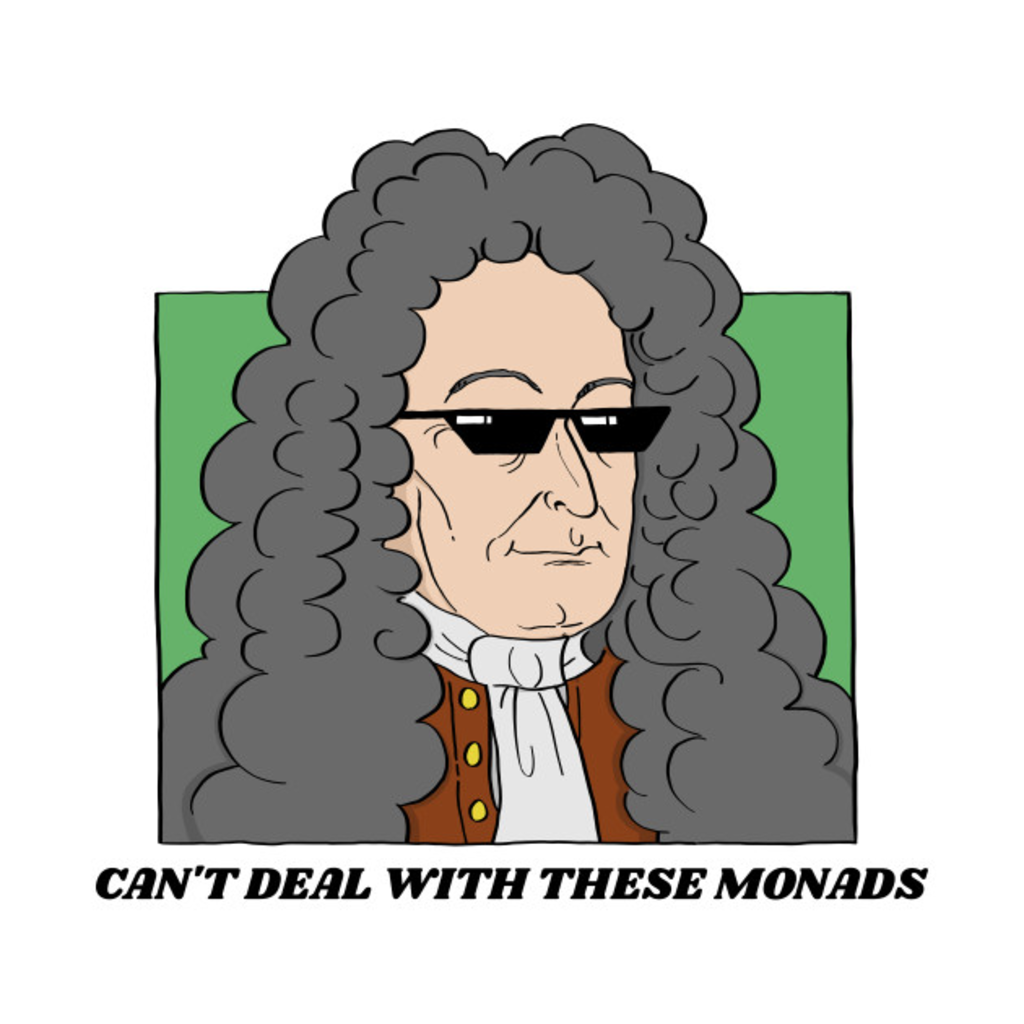 TeePublic: Cant Deal With These Monads (color)