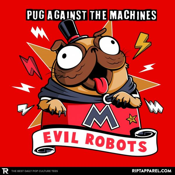 Ript: Pug Against the Machines