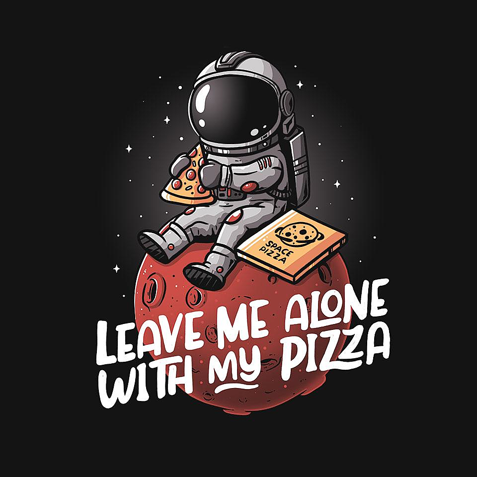 TeeFury: Leave Me Alone With My Pizza