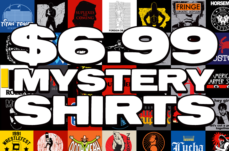 Top Rope Tuesday: $6.99 Mystery Shirt
