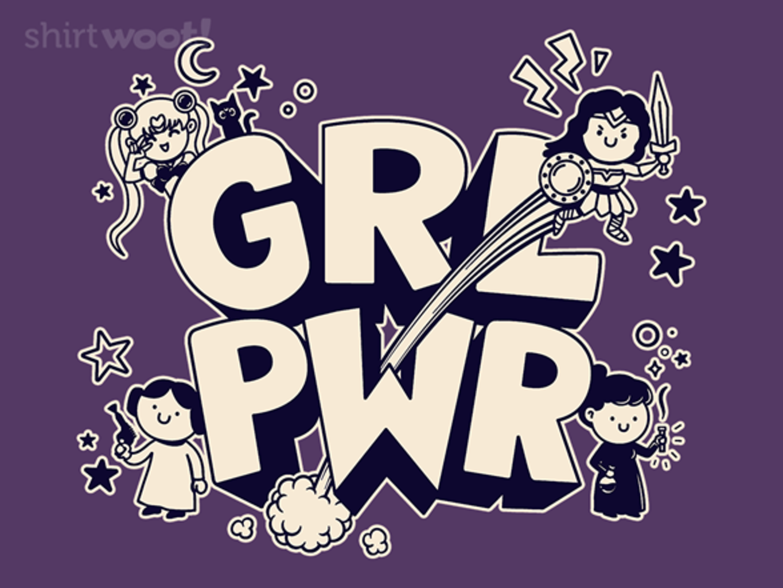 Woot!: GRL PWR