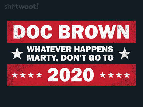 Woot!: Doc Brown 2020