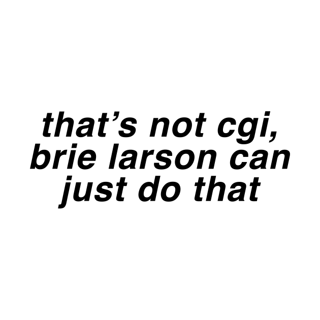 TeePublic: brie larson can just do that