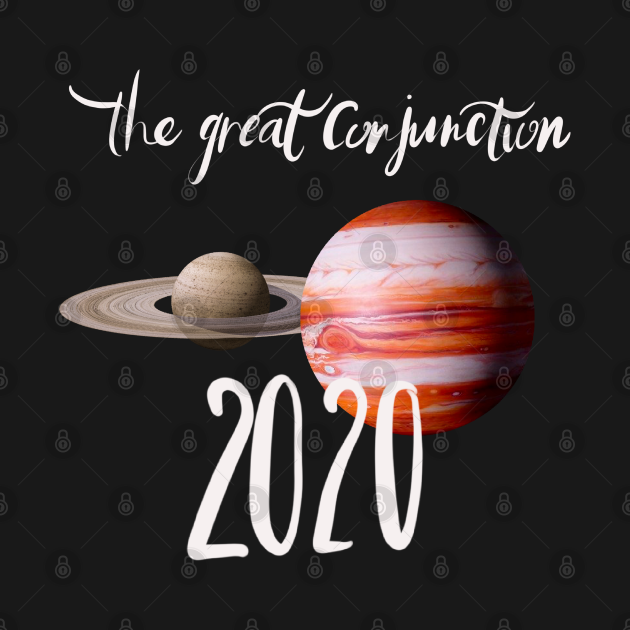 TeePublic: The great conjunction of 2020.Jupiter and Saturn