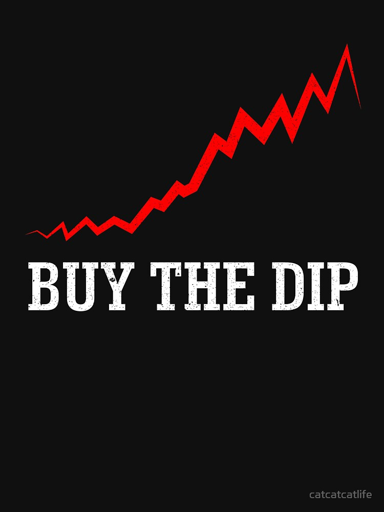 RedBubble: Buy The Dip Shirt Stock Market Buying Selling Shirt
