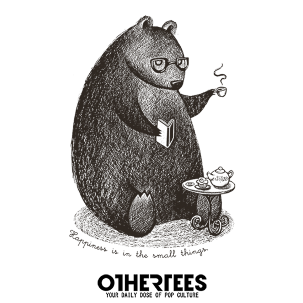 OtherTees: Happiness is in the small things!