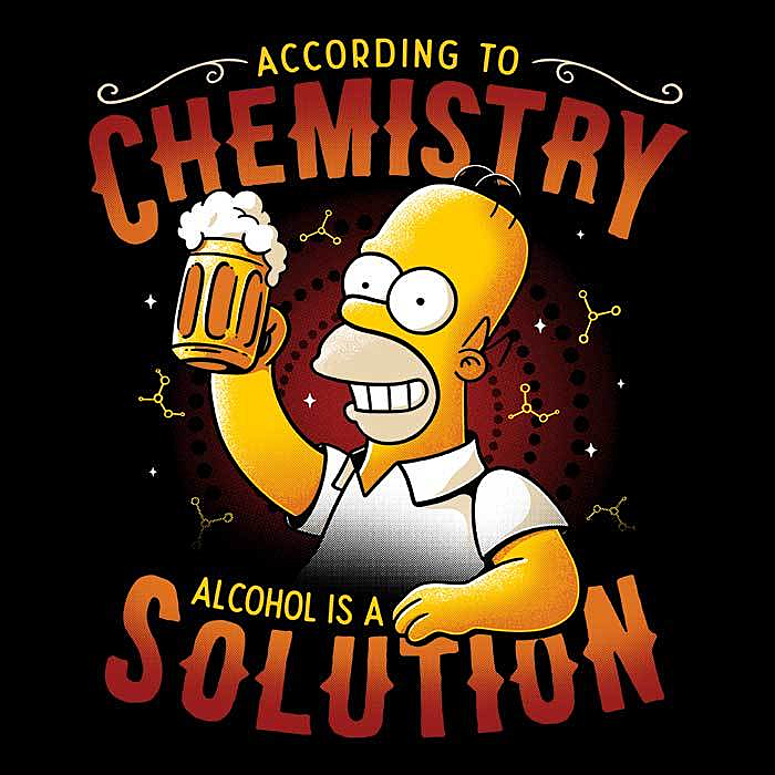Once Upon a Tee: Alcohol is a Solution