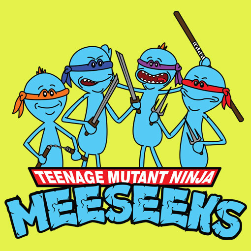 TeeFizz: Teenage Mutant Ninja Meeseeks