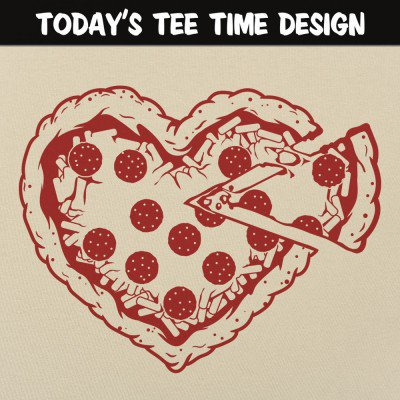 6 Dollar Shirts: Pizza My Heart