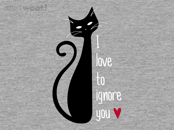Woot!: Love to Ignore You